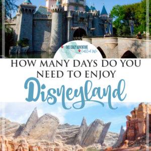 how many days do you need to enjoy Disneyland